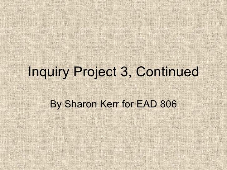 S Kerr Ip3 Part 2, Continued