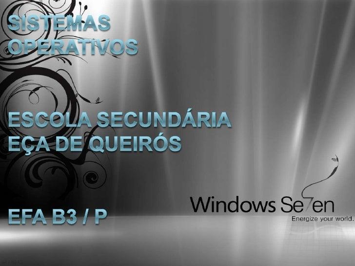 Este trabalho tem como objetivo falar sobre o Sistema Operativo Windows.     Aqui vou aprofundar um pouco mais sobre algun...