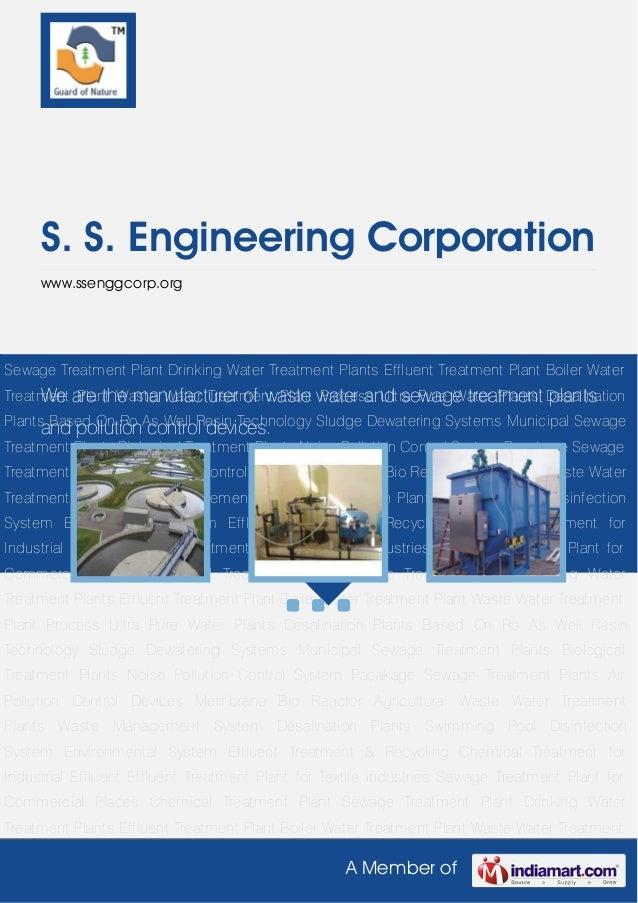 A Member ofS. S. Engineering Corporationwww.ssenggcorp.orgWe are the manufacturer of waste water and sewage treatment plan...
