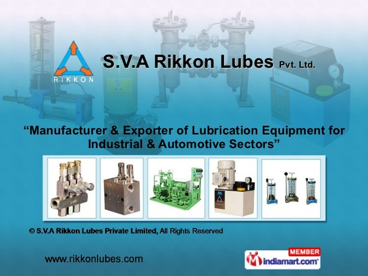 "S.V.A Rikkon Lubes  Pvt. Ltd. "" Manufacturer & Exporter of Lubrication Equipment for Industrial & Automotive Sectors"""