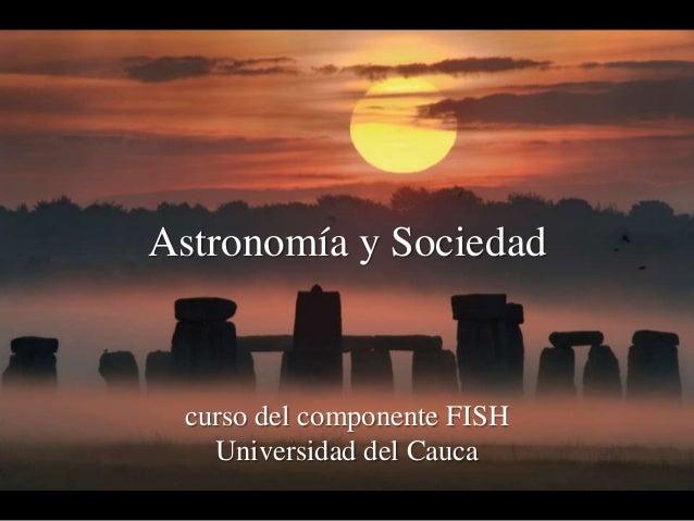 Presentación del curso FISH Astronomía y sociedad