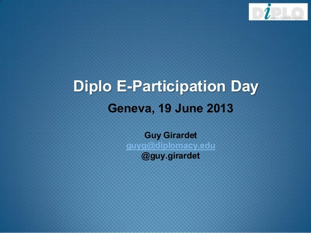 Diplo E-Participation Day, What is E-Participation and why it matters, Guy Girardet, Diplo