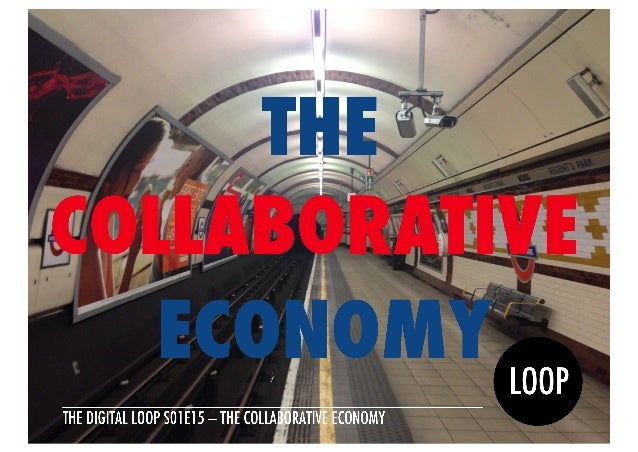S01E15 Collaborative Economy, Jeremiah Owyang, Quotebook — The Digital Loop