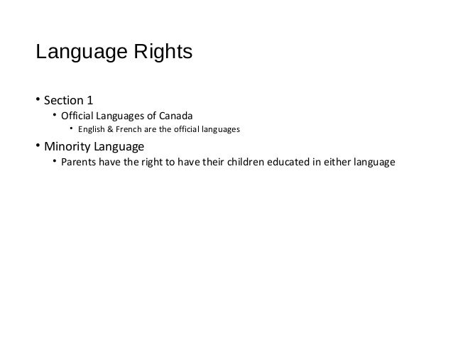 Language Rights in Canada Language Rights • Section 1
