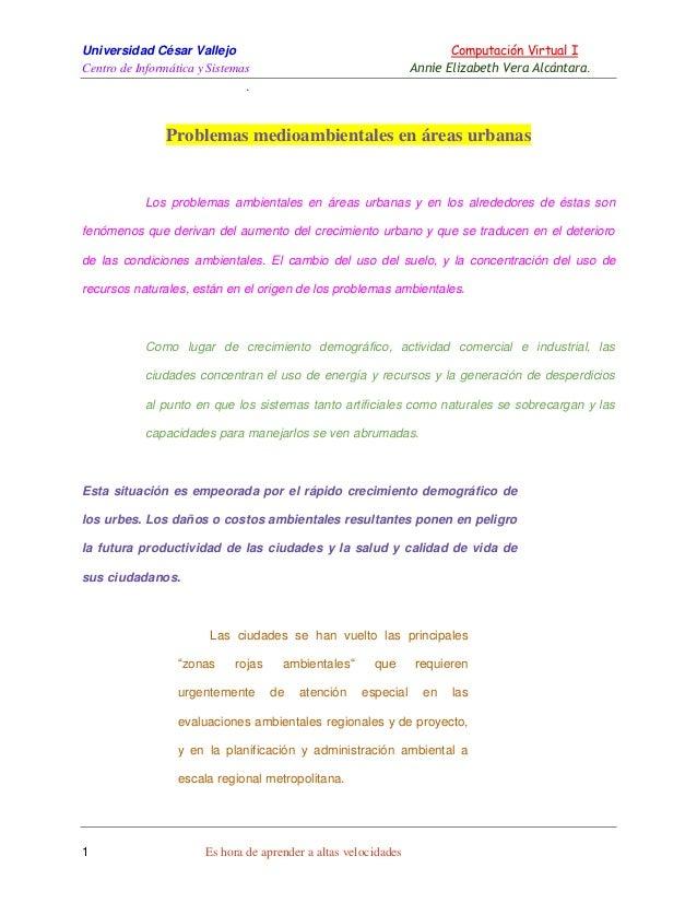 Universidad César Vallejo Computación Virtual I Centro de Informática y Sistemas Annie Elizabeth Vera Alcántara. . 1 Es ho...