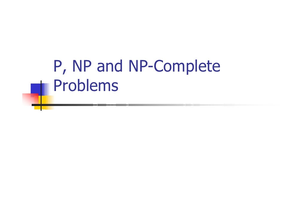 P, NP and NP-CompleteProblems
