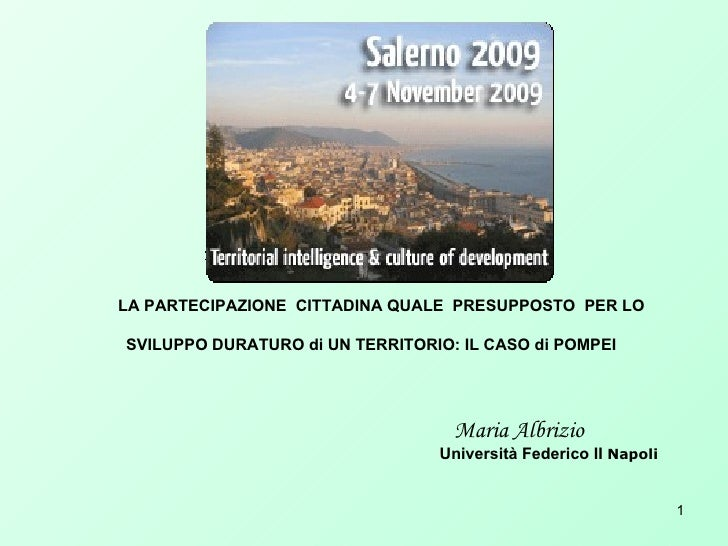 Maria ALBRIZIO: Citizen participation as a prerequisite for sustainable development of territory: The case of Pompeii