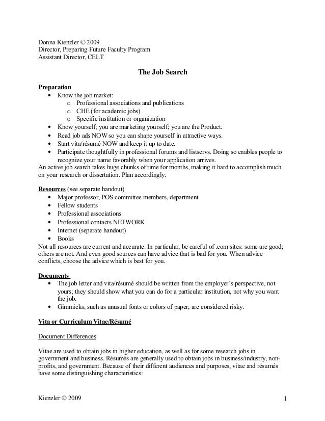 Donna Kienzler © 2009 Director, Preparing Future Faculty Program Assistant Director, CELT The Job Search Preparation • Kno...