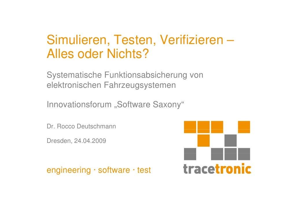 Simulieren, Testen, Verifizieren – Alles oder Nichts? Systematische Funktionsabsicherung von elektronischen Fahrzeugsystem...