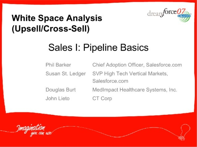 """£) . . White Space Analysis """" mew (Upsell/ Cross-Sell)  Sales I:  Pipeline Basics  Phil Barker Chief Adoption Officer.  Sa..."""