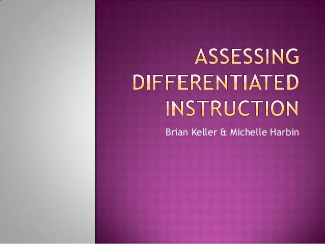 Assessing differentiated instruction