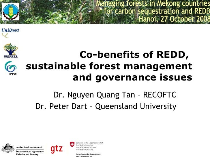 Co-benefits of REDD, SFM And Governance Issues