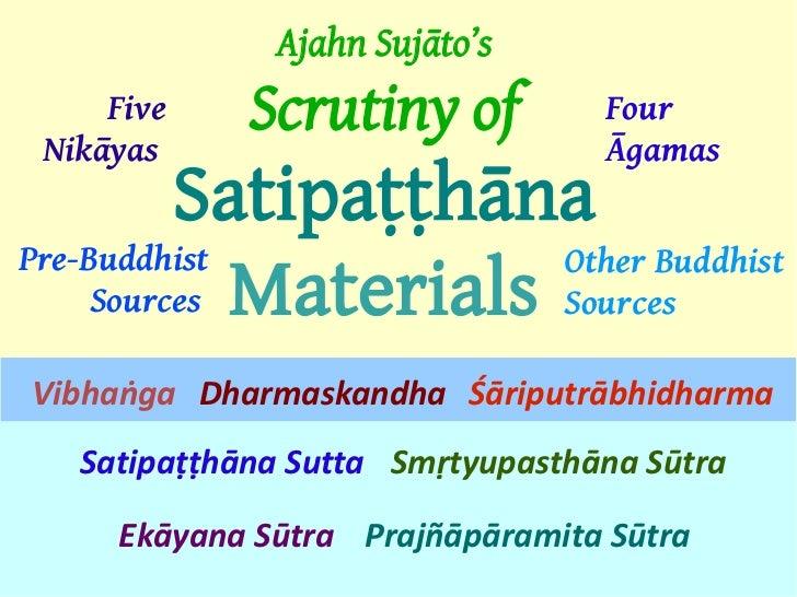 Satipatthana Sutta Workshop - S15 Comparison of Satipatthana Contents