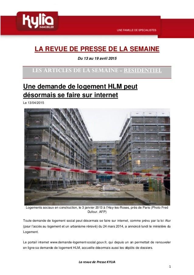 La revue de Presse KYLIA 1 LA REVUE DE PRESSE DE LA SEMAINE Du 13 au 19 avril 2015 LES ARTICLES DE LA SEMAINE - RESIDENTIE...