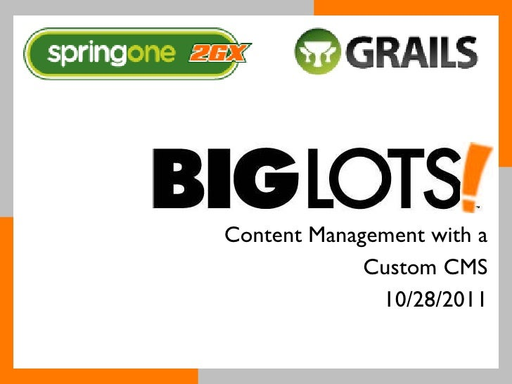 S1 2GX 2011 - Content Management with a Custom CMS