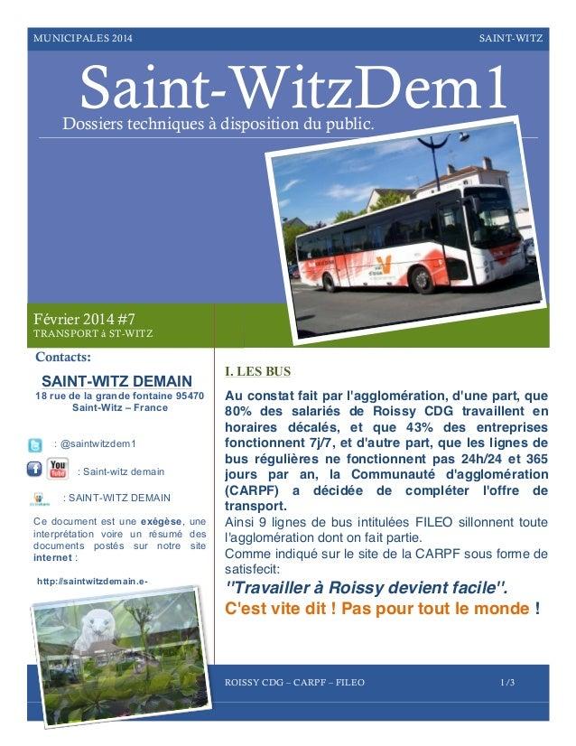 MUNICIPALES 2014  SAINT-WITZ  Saint-WitzDem1  Dossiers techniques à disposition du public.  Février 2014 #7 TRANSPORT à ST...