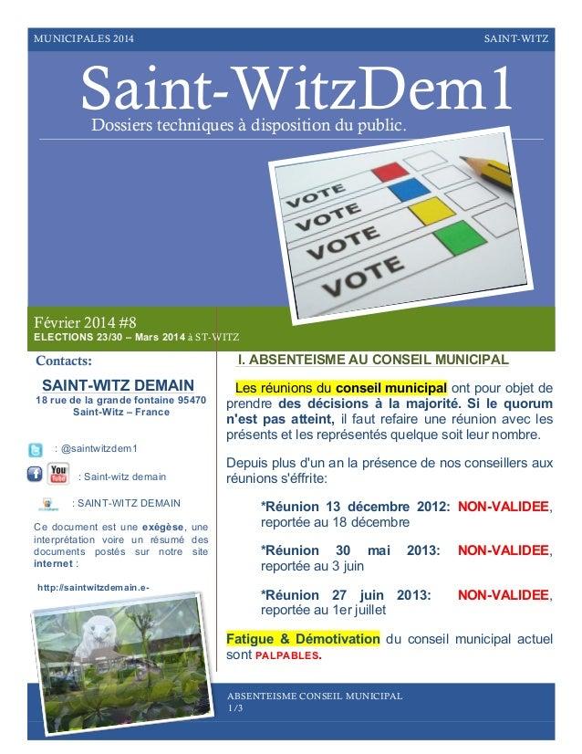 MUNICIPALES 2014  SAINT-WITZ  Saint-WitzDem1 Dossiers techniques à disposition du public.  Février 2014 #8 ELECTIONS 23/30...