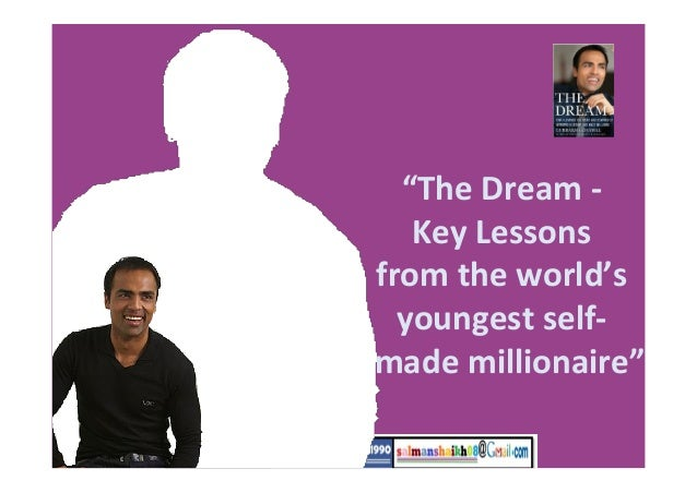 40 the dream self made millionaire lessons