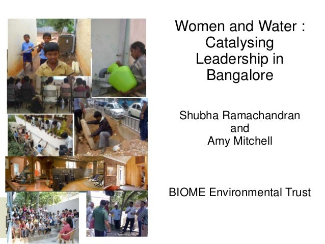 Women and Water :   Women and Rainwater Harvesting:         Catalysing  Catalysing Leadership in Bangalore     Leadership ...