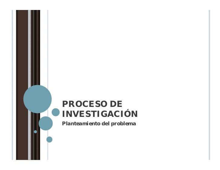 S2.proceso investigacion