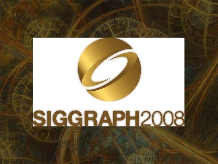 Siggraph 2008 Machinima in Education