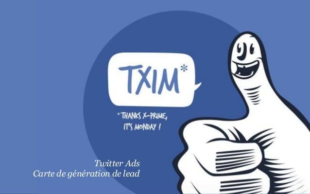 Stand-up MeetingTwitter AdsCarte de génération de lead