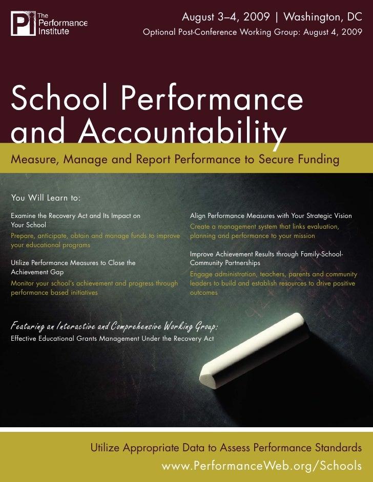 School Performance and Accountability | Washington, DC                                                August 3–4, 2009    ...