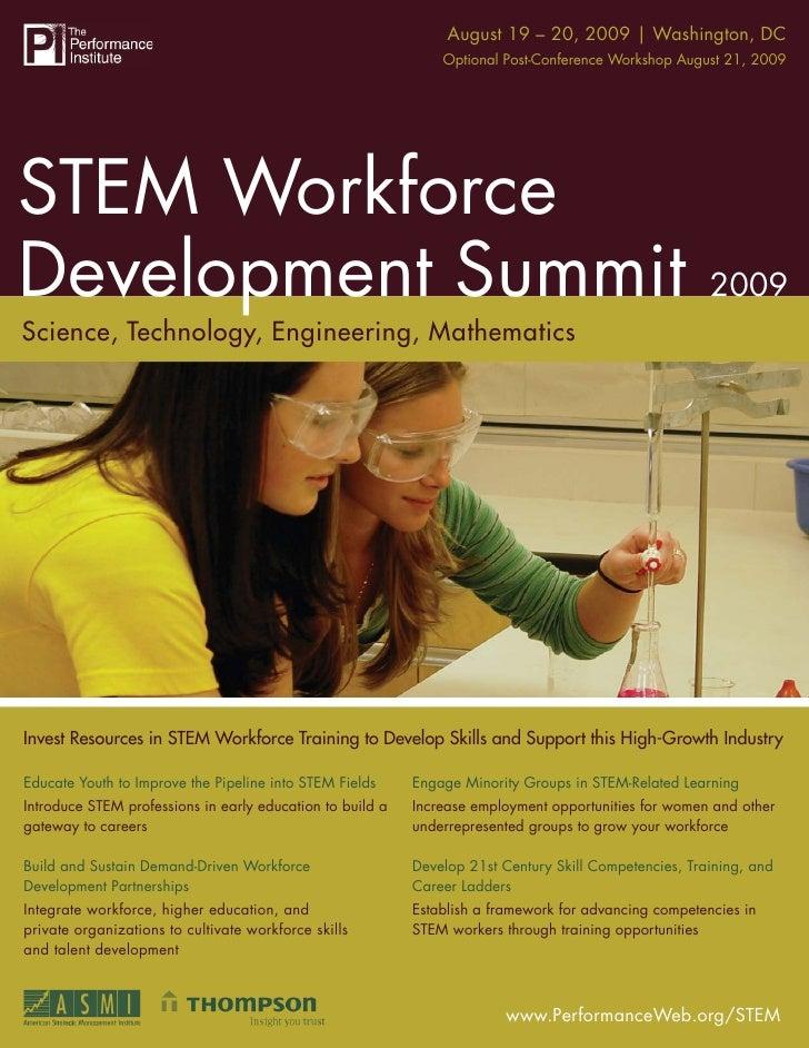 STEM Workforce Development Summit20, 2009 | Washington, DC                                                   August 19 – 2...