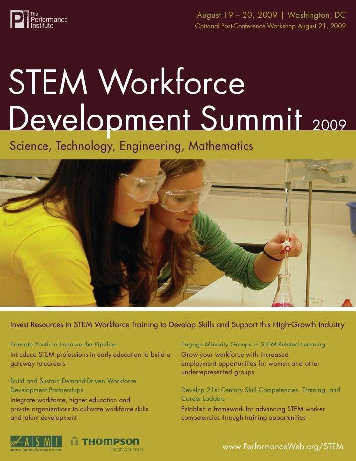 STEM Workforce Development Summit20, 2009   Washington, DC                                                    August 19 – ...