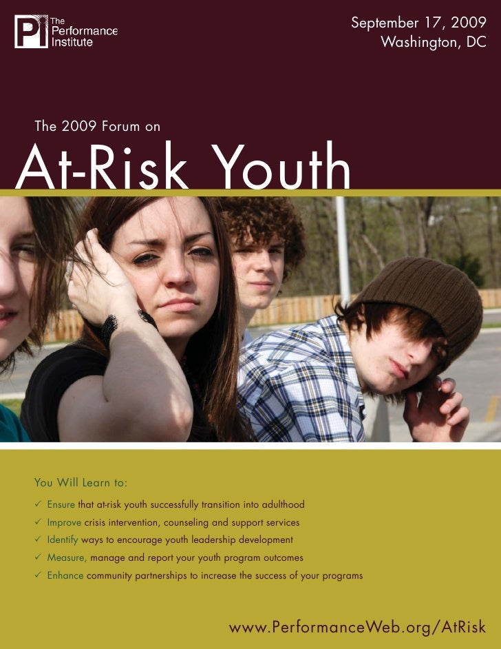 The 2009 Forum on At-Risk Youth September 17, 2009                                                                        ...