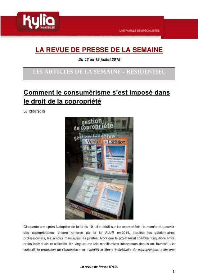 La revue de Presse KYLIA 1 LA REVUE DE PRESSE DE LA SEMAINE Du 13 au 19 juillet 2015 LES ARTICLES DE LA SEMAINE - RESIDENT...