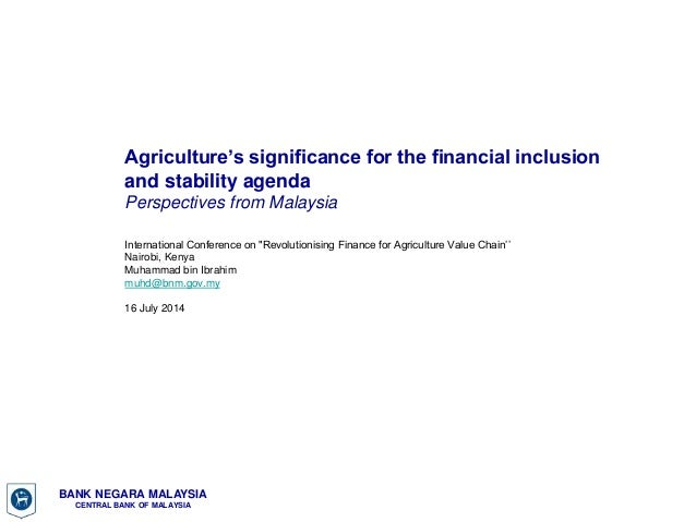 Agriculture's significance for the financial inclusion and stability agenda: Perspectives from Malaysia