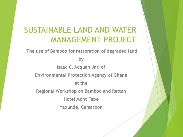Sustainable land and water management project for Soil use and management