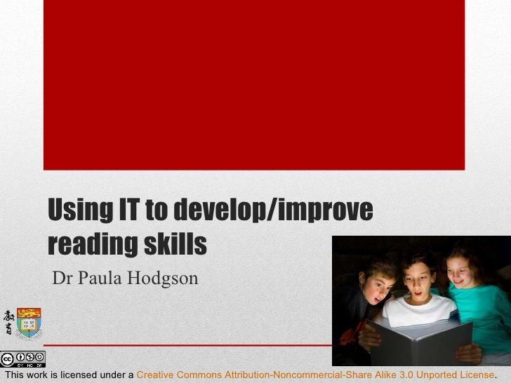 TPCK: Using IT to develop/improve reading skills