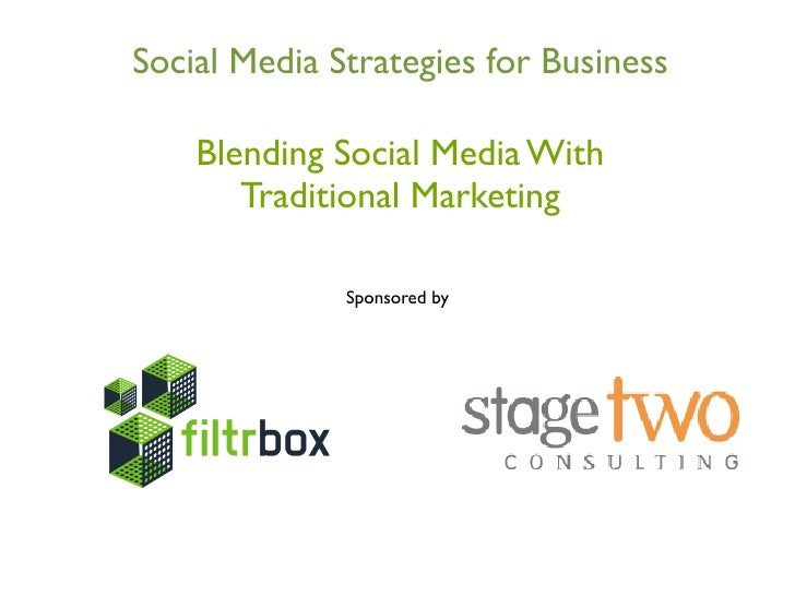 Blending social media with traditional marketing