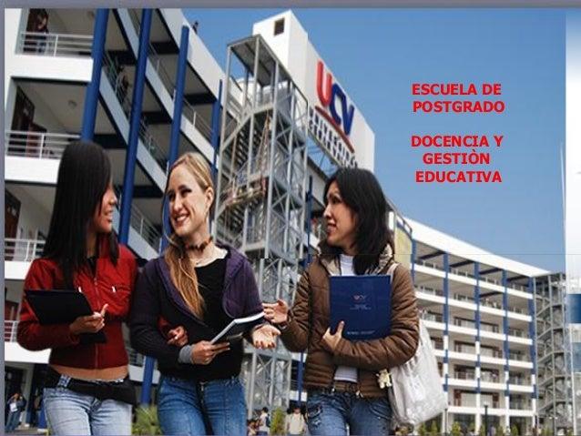 ESCUELA DE POSTGRADO DOCENCIA Y GESTIÒN EDUCATIVA