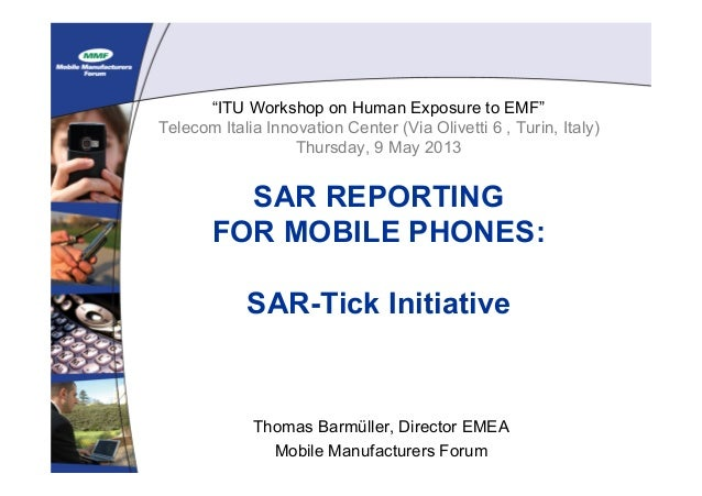 """ITU Workshop on Human Exposure to EMF""Telecom Italia Innovation Center (Via Olivetti 6 , Turin, Italy)Thursday, 9 May 201..."