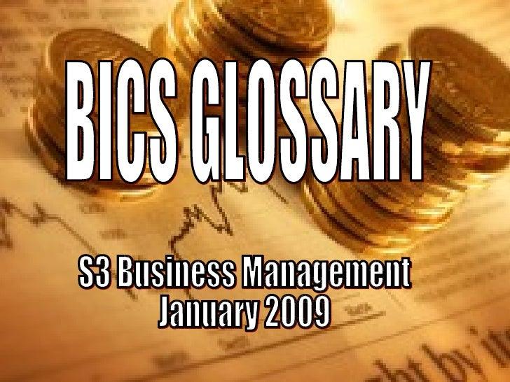 BICS GLOSSARY S3 Business Management January 2009
