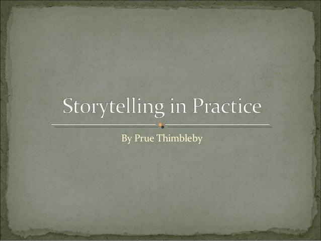 Storytelling in practice (S3)