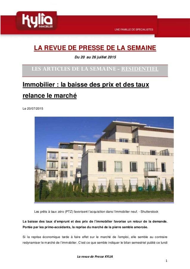 La revue de Presse KYLIA 1 LA REVUE DE PRESSE DE LA SEMAINE Du 20 au 26 juillet 2015 LES ARTICLES DE LA SEMAINE - RESIDENT...