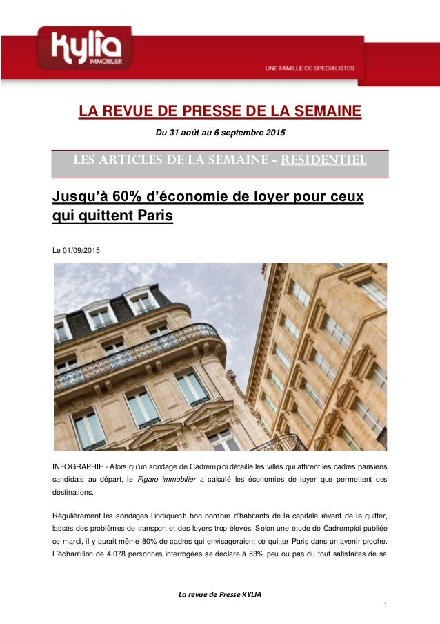 La revue de Presse KYLIA 1 LA REVUE DE PRESSE DE LA SEMAINE Du 31 août au 6 septembre 2015 LES ARTICLES DE LA SEMAINE - RE...