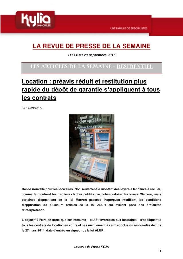La revue de Presse KYLIA 1 LA REVUE DE PRESSE DE LA SEMAINE Du 14 au 20 septembre 2015 LES ARTICLES DE LA SEMAINE - RESIDE...