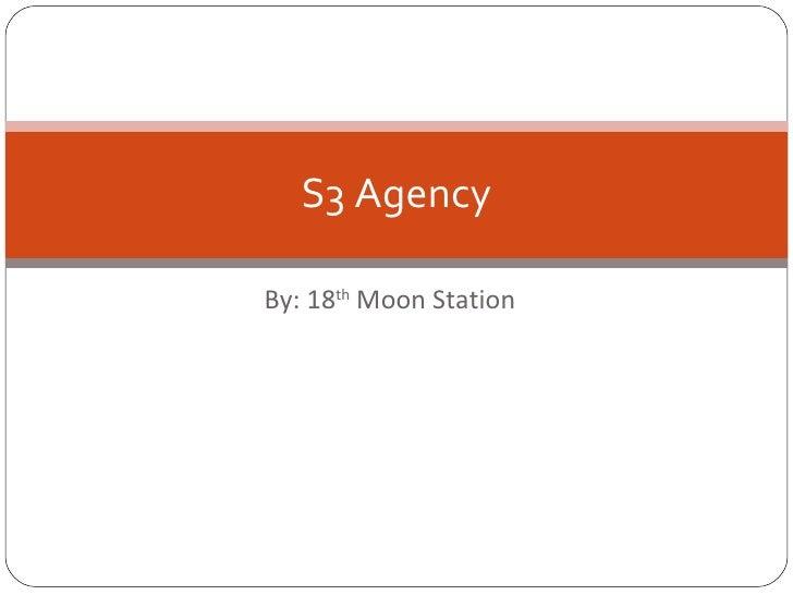 S3 Agency