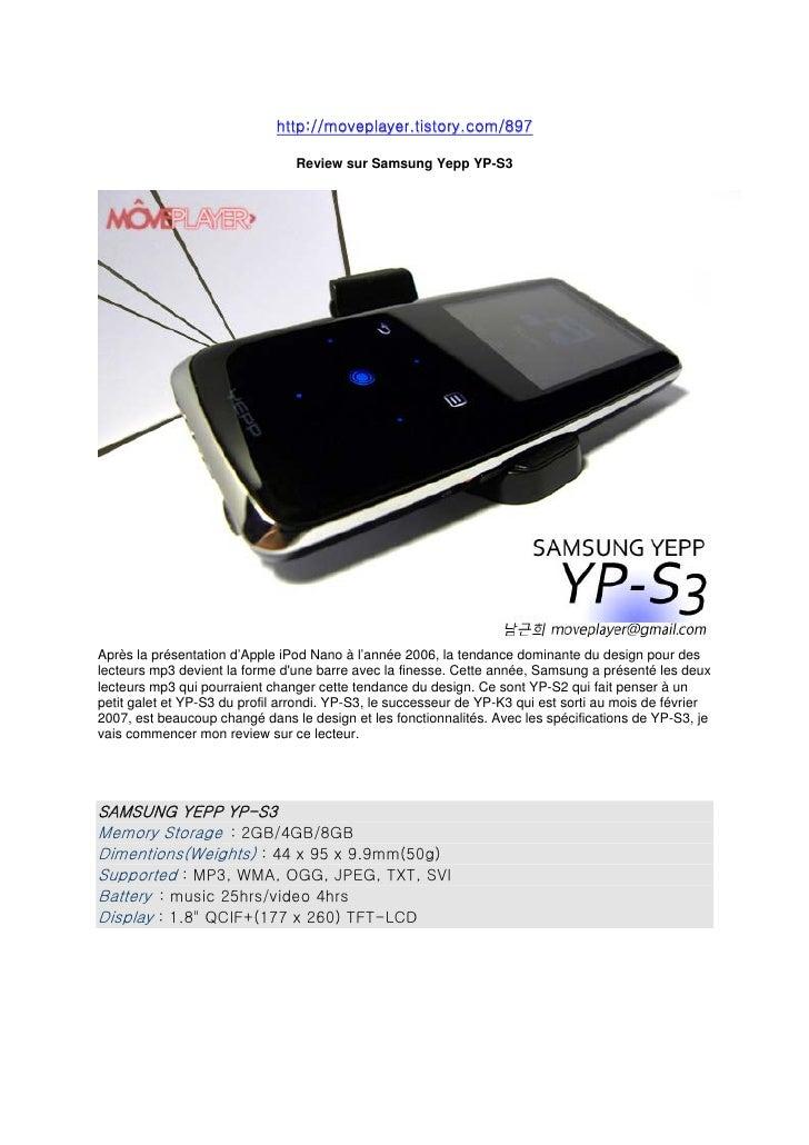 http://moveplayer.tistory.com/897                                   Review sur Samsung Yepp YP-S3     Après la présentatio...