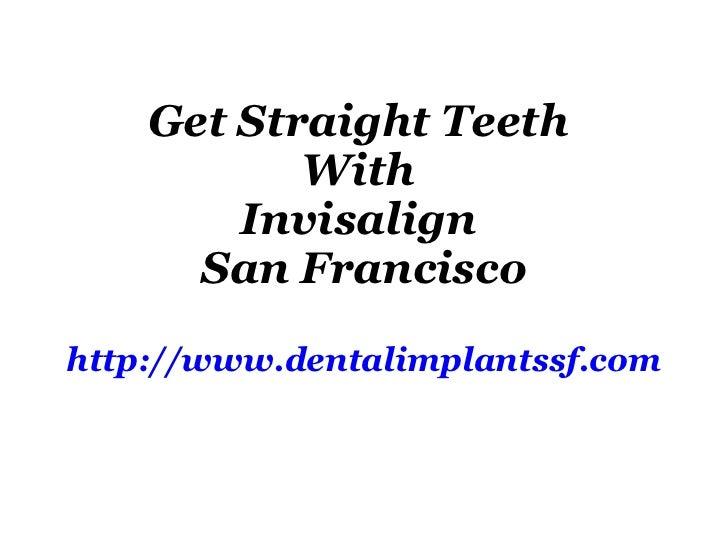 Invisalign San Francisco | Invisalign SF