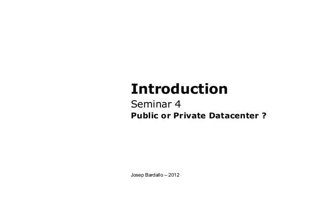 S4 public or private datacenter
