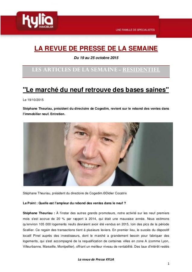 La revue de Presse KYLIA 1 LA REVUE DE PRESSE DE LA SEMAINE Du 19 au 25 octobre 2015 LES ARTICLES DE LA SEMAINE - RESIDENT...