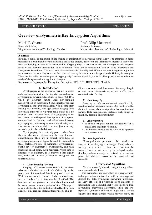 feasibility evaluation of symmetric key encryption Experimental performance evaluation of cryptographic algorithms on  key encryption in sensor  aes is a symmetric encryption algorithm that promises fast.