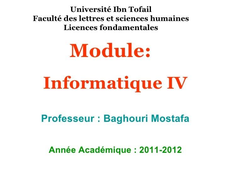 Université Ibn TofailFaculté des lettres et sciences humaines        Licences fondamentales         Module:  Informatique ...