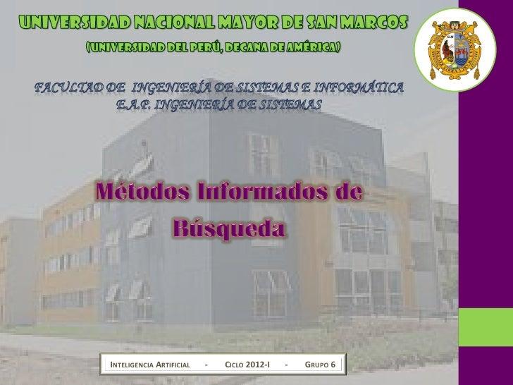 INTELIGENCIA ARTIFICIAL   -   CICLO 2012-I   -   GRUPO 6